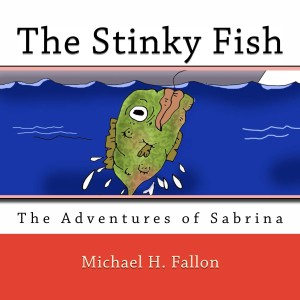Adventures of sabrina a children 39 s book series to for Stinky fish in a can